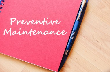 Preventive maintenance write on notebook