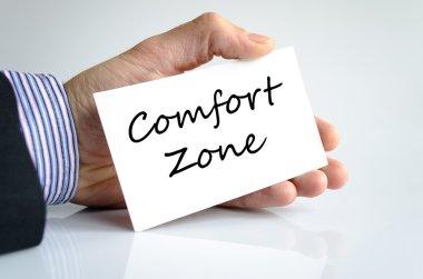 Comfort zone text concept