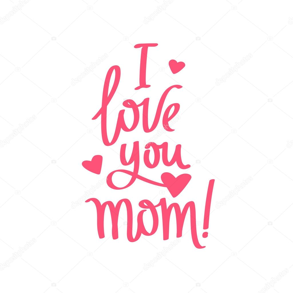 Quote I Love You Mom Calligraphy Stock Vector Chekat 105103890