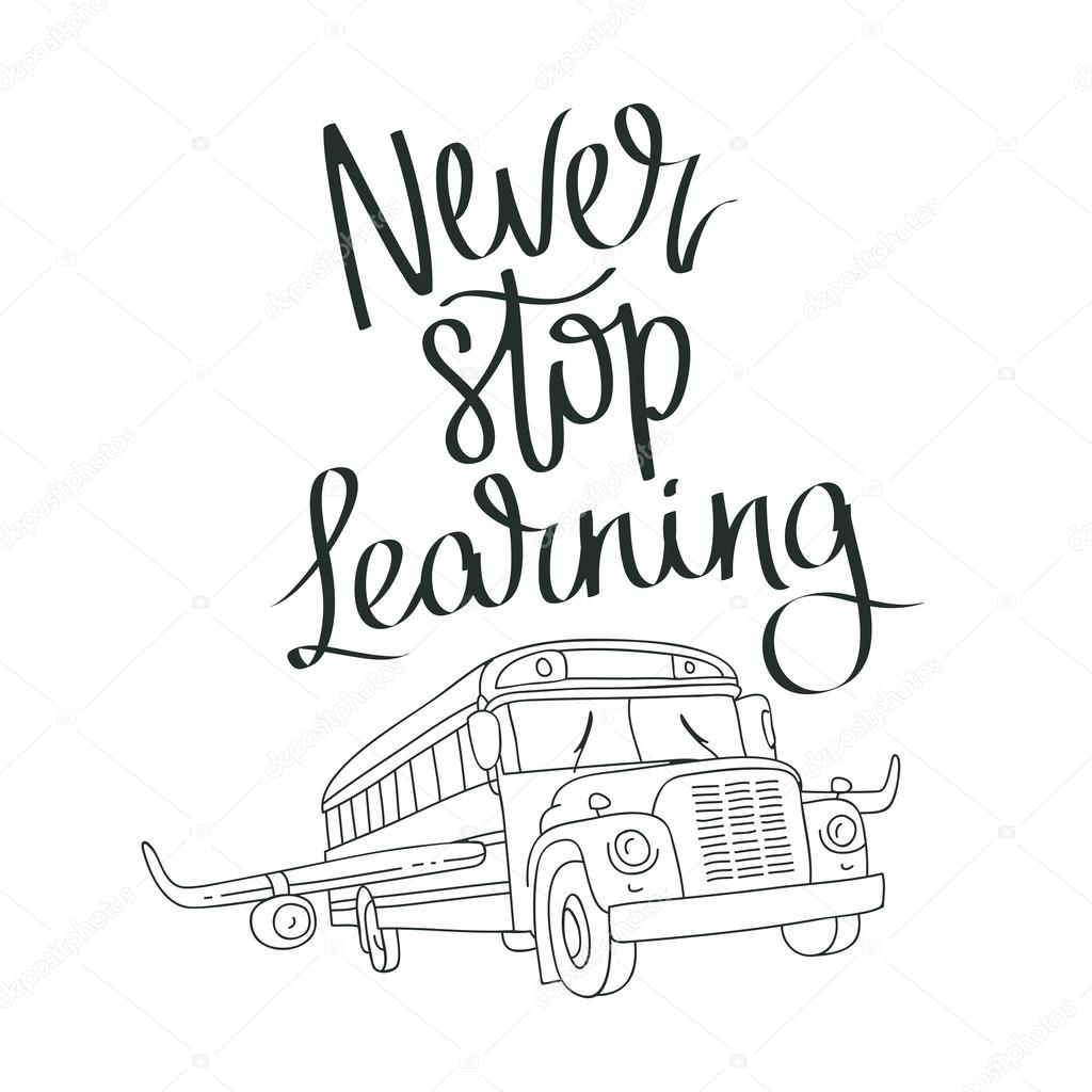Never Stop Learning Quote Inspiration Quote Never Stop Learning  Stock Vector © Chekat 111954338