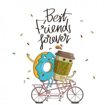 Best friends forever. The trend calligraphy. Vector illustration on white background. The concept of friendship. The cup of coffee and sweet donut riding a bicycle. clip art vector