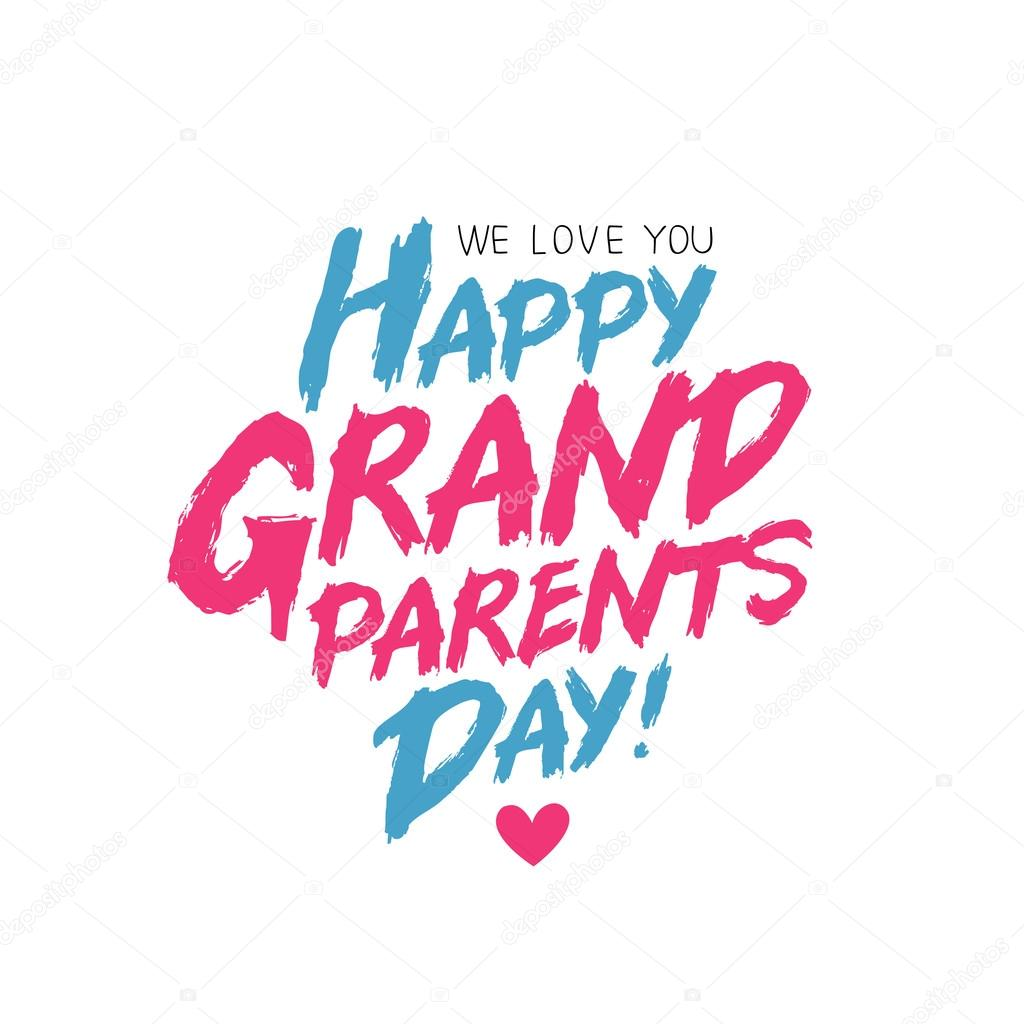 Happy grandparents day we love you stock vector chekat happy grandparents day we love you the trend calligraphy vector illustration on white background excellent gift holiday card vector by chekat kristyandbryce Gallery