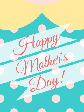 Happy Mother's Day! Cover card design with woman dress of polka dot background.