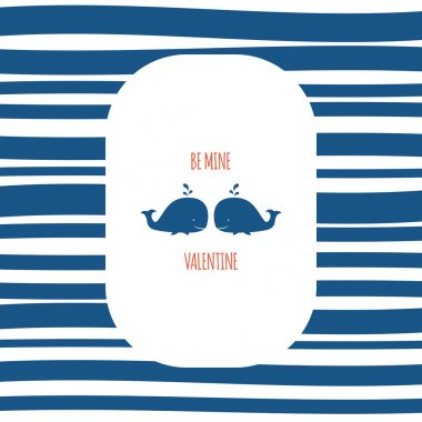 Be mine Valentine. St. Valentine's Day card cover design with couple of whales and striped background.