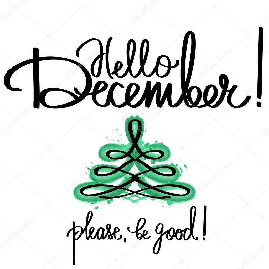 Handmade vector calligraphy and text Hello december — Stock