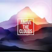 Nad mraky motivačního na horské pozadí - vektorové ilustrace