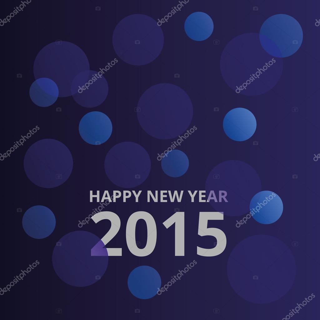 Frohes neues Jahr 2015. abstrakt Neujahrs Wünsche — Stockvektor ...