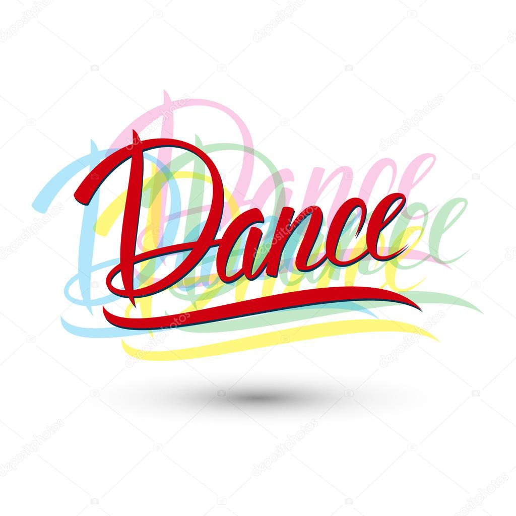 Dance. Handwritten word.