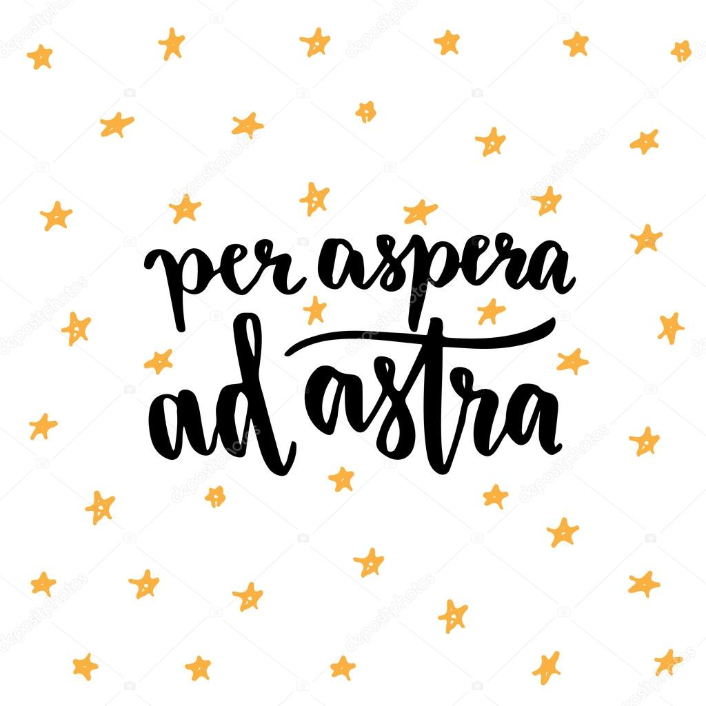 Per Aspera Ad Astra Latin Handwritten Phrase Grafika