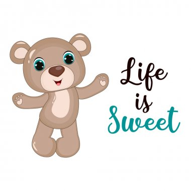 Teddy bear. Cute cartoon vector illustration. Modern brush calligraphy. Hand drawing lettering Life is sweet. Perfect for greeting cards, party invitations, posters, stickers. icon