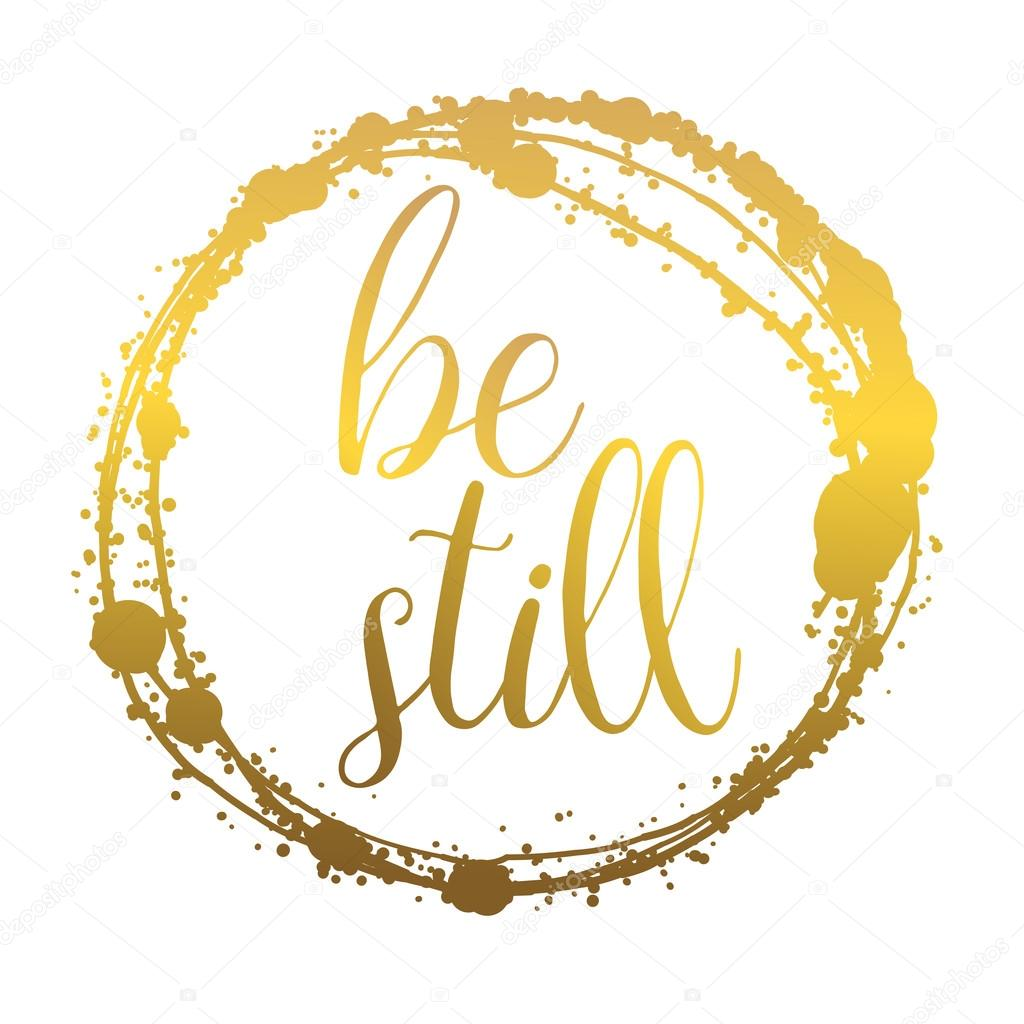 Be still lettering for invitation and greeting card vetores de be still lettering for invitation and greeting card vetores de stock stopboris