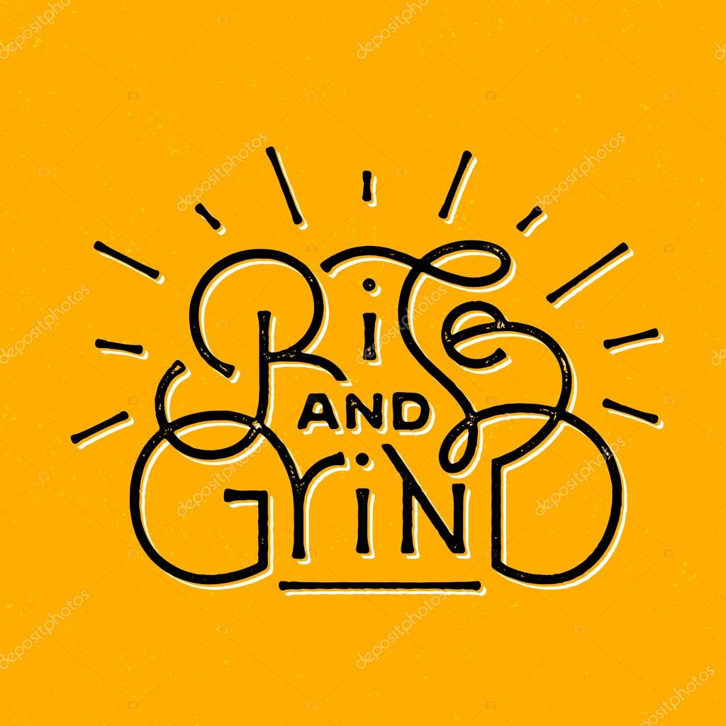 Rise and Grind\' motivational lettering — Stock Vector ...