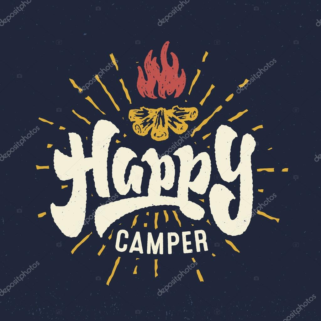 Happy Camper Vintage Hand Lettered Badge Phrase Handmade Typographic Lettering Art For Poster Print Greeting Card T Shirt Apparel Design Crafted