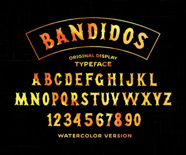 Watercolor Version of 'Bandidos' Typeface
