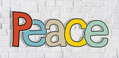 Peace word and Brick Wall