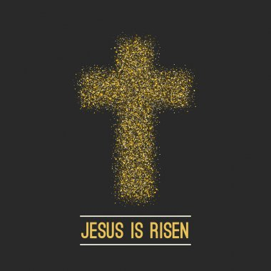 Easter background. He is risen. Gold on dark Vector
