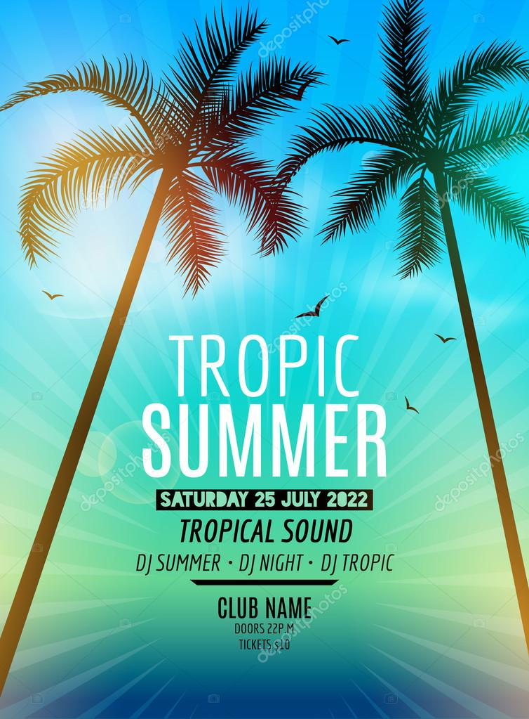 Tropic Summer Beach Party. Tropic Summer vacation and travel. Tropical poster colorful background and palm exotic island. Music summer party festival. DJ template.