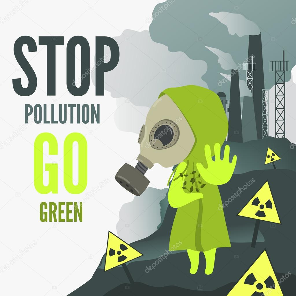 Stop environmental pollution