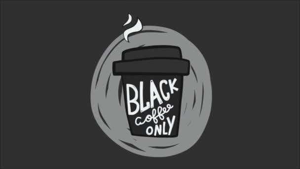 jednorázové šálek kávy s černou kávou pouze animované písmo