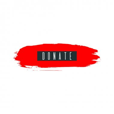 Donate. Donor day motivation poster, blogging video cover, sticker for social media content. Lettering on hand paint bloody red watercolor background. Ink acrylic dry brush stains, stroke, splash. icon