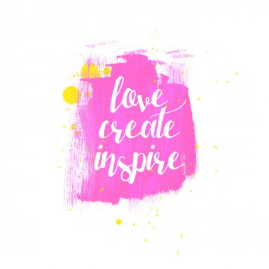 Love Create Inspire typography poster