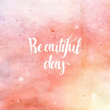 Beautiful Day typography poster