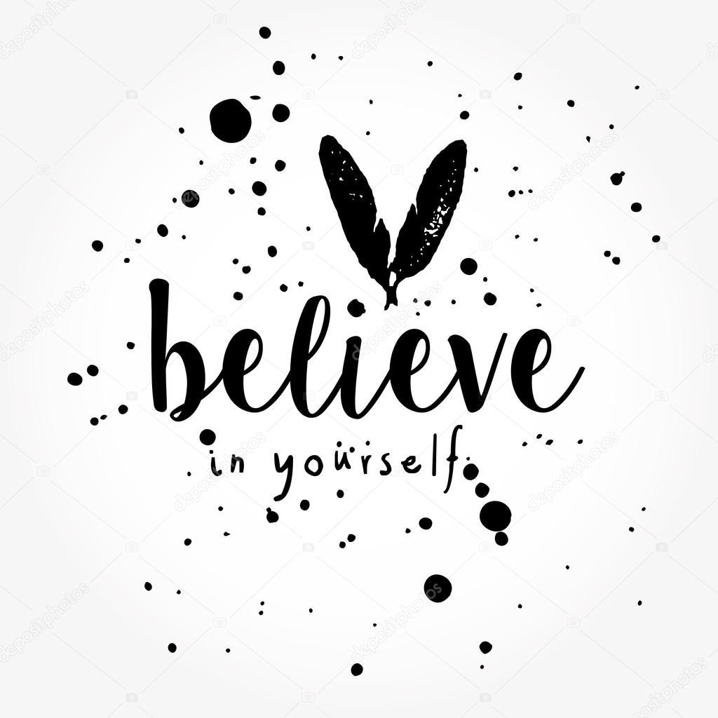 Citaten Geloven In Jezelf : Geloven in jezelf typografie poster — stockvector