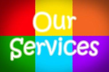 Our Services Concept