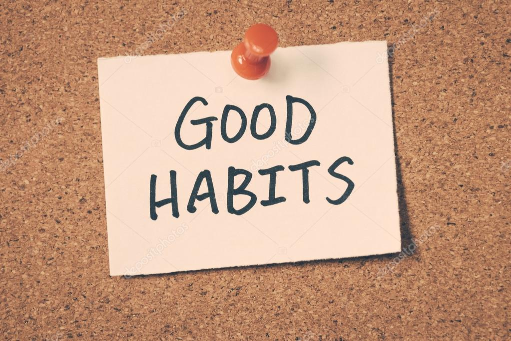 good habits Habit quotes inspirational, motivational and educational quotes for: good habits, making habits, breaking habits, forming habits, morning habits, study habits.