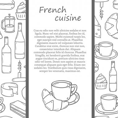 Vector ethnic cuisine or travel concept with cartoon hand drawn objects and seamless background on french food theme: cheese, wine, macaroon, criossant, pastry