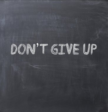 Don't give up concept
