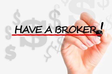 Have a good broker concept