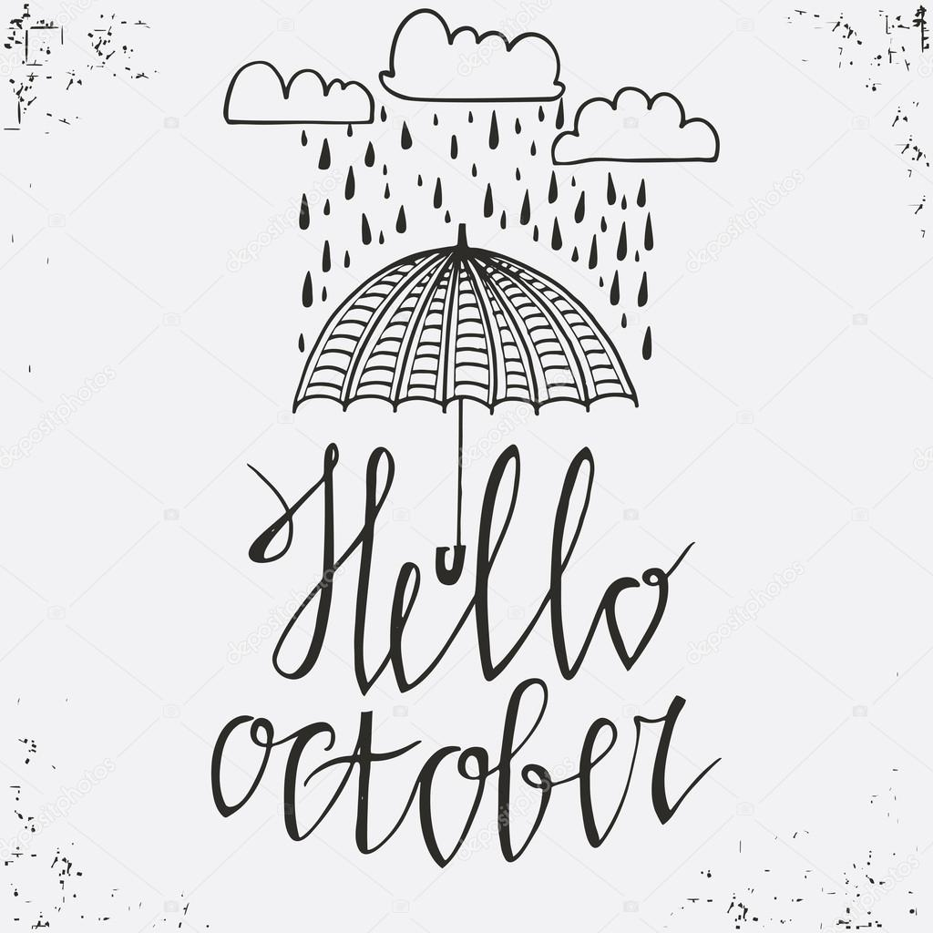 Poster design drawing - Hello October Hand Drawn Poster Stylish Typographic Poster Design White And Black Colors