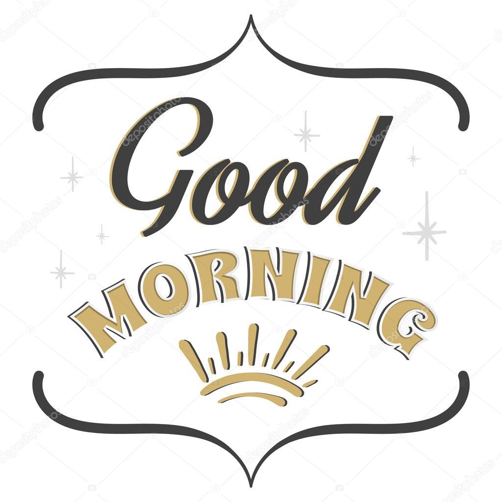Good morning. Rising Sun. Frame bracket. Hand lettering. — Stock ...