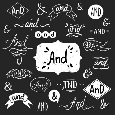 Set of hand drawn 'And' words and ampersands, isolated on chalkboard background. stock vector
