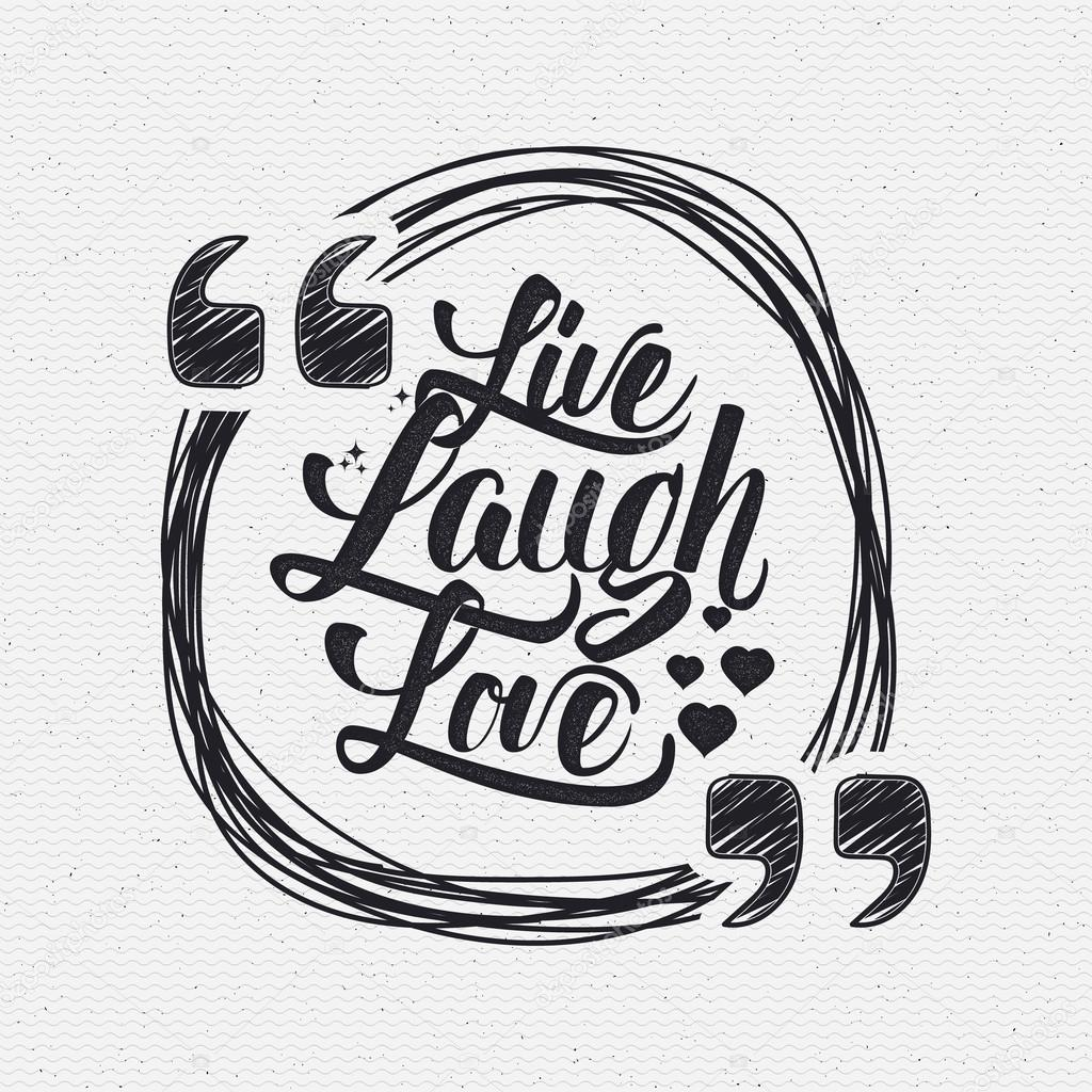 Live Laugh Love Quote Live Laugh Love Hand Lettering Quote  Stock Photo © Zao4Nik