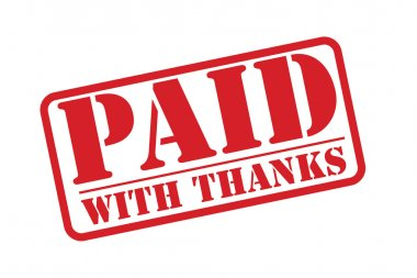 PAID WITH THANKS red rubber stamp vector over a white background.