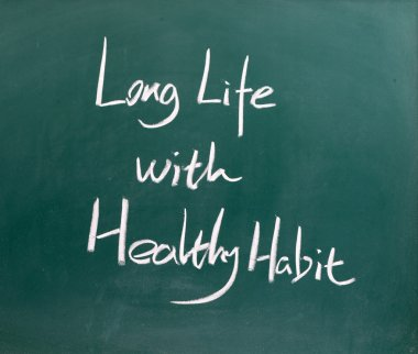 Long life with healthy habit word
