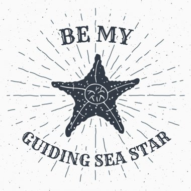 Hand drawn textured grunge vintage label, retro badge or T-shirt typography design with starfish and sunrays vector illustration