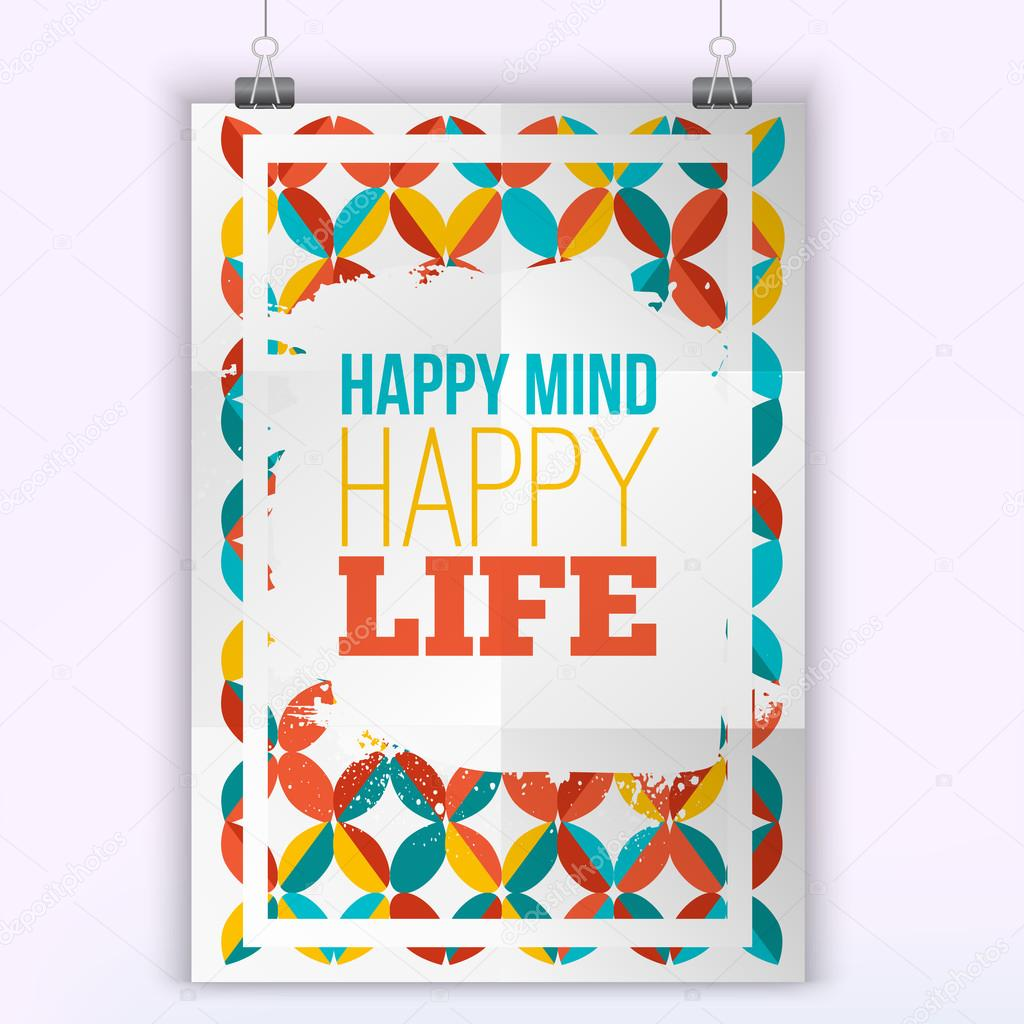 Vector Happy Mind Happy Life Inspirational Quote Poster. Hipster Quote  Design. Mock Up For Quote Posters U2014 Vector By Alena_St
