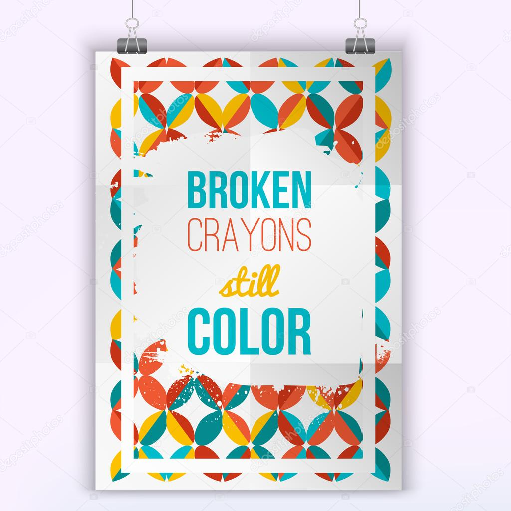 Broken Crayons Still Color Inspiring Creative Art Motivation Quote