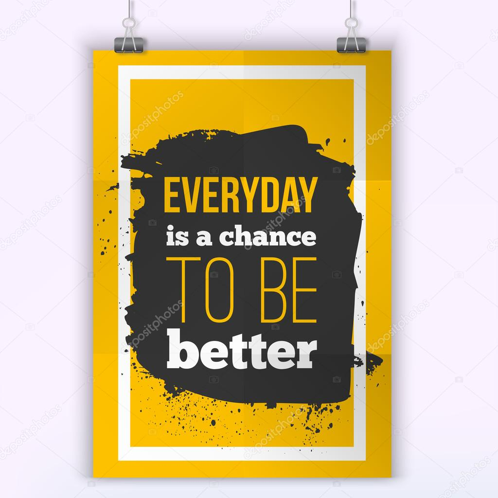 Inspirational motivational quote. Be better every day. Typography ...