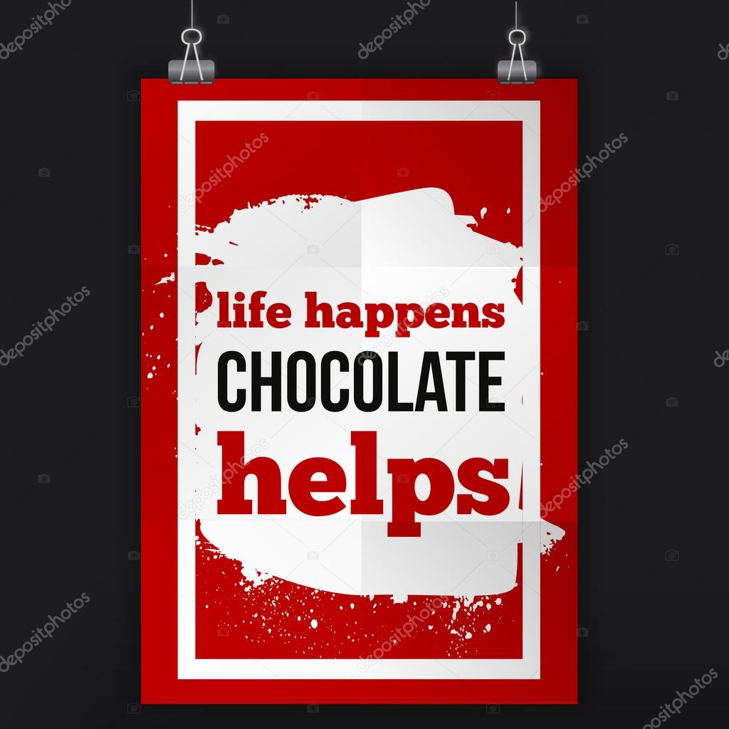 Life happens chocolate helps. Positive affirmation, inspirational ...