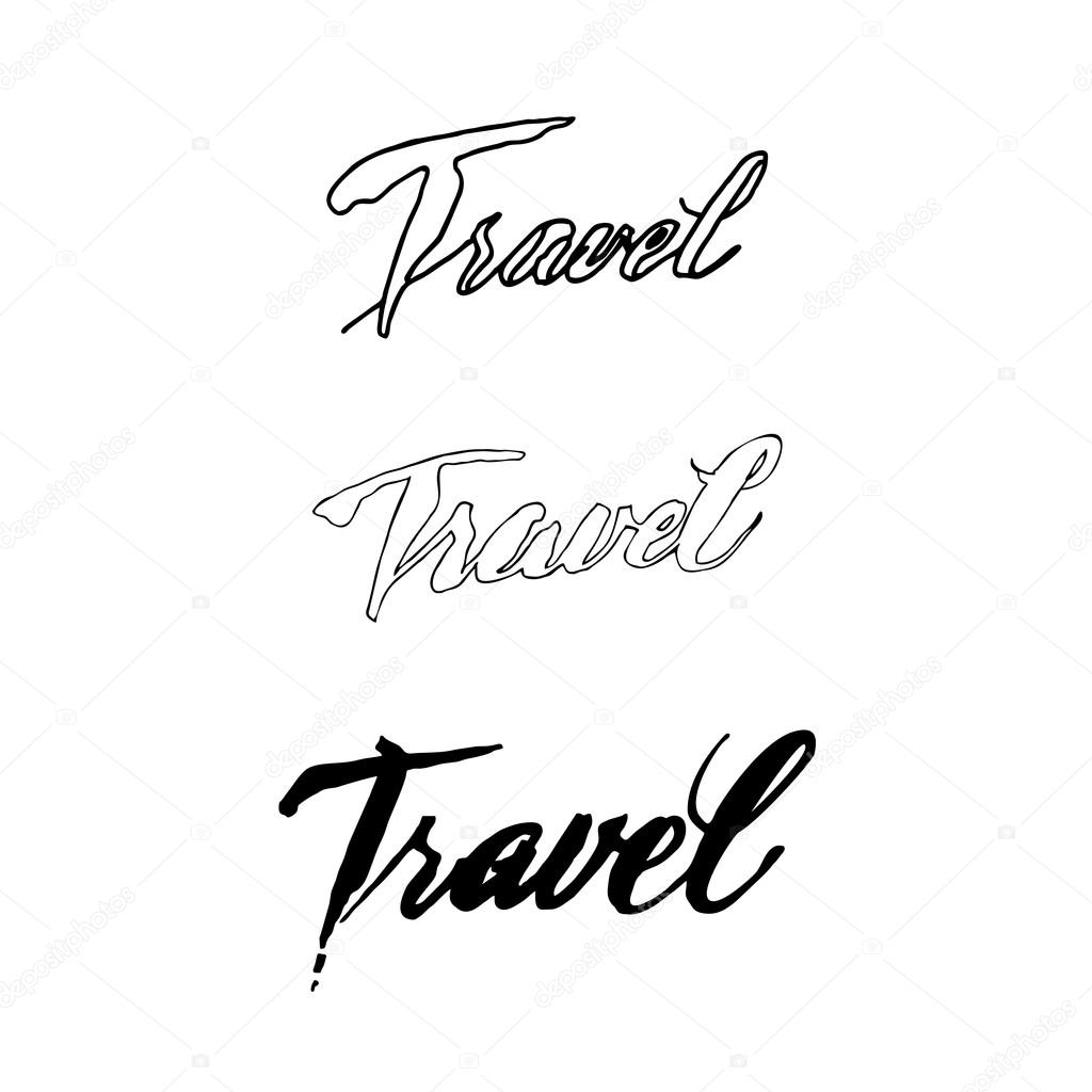 the word travel handwritten calligraphic inscription travel