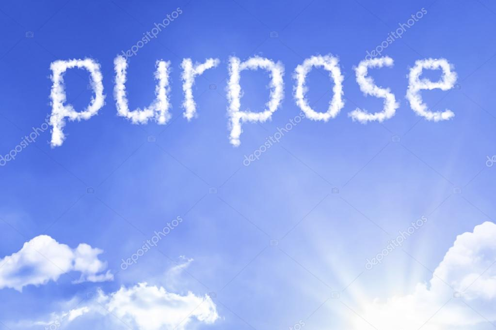 purpose cloud word with sky