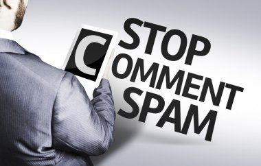 Business man with the text Stop Comment Spam in a concept image