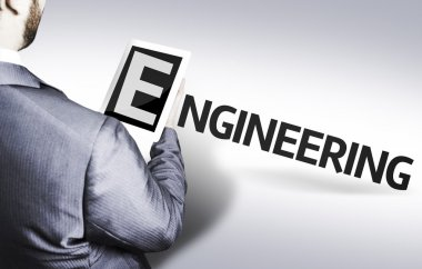 Business man with the text Engineering in a concept image