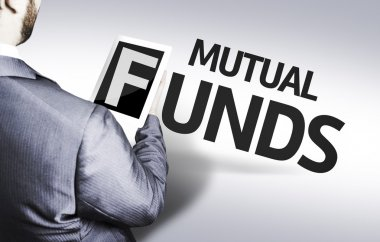 Business man with the text Mutual Funds