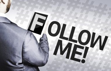 Businessman with the text Follow Me