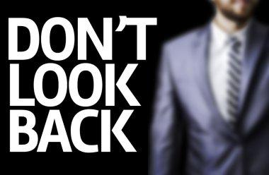 Don't Look Back written on a board